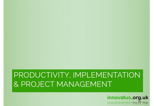 Productivity, Implementation & project management